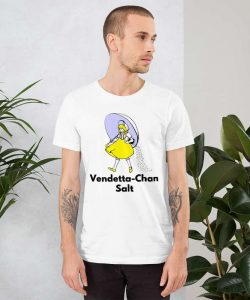 Vendetta-Chan Salt Girl Custom Unisex T-Shirt
