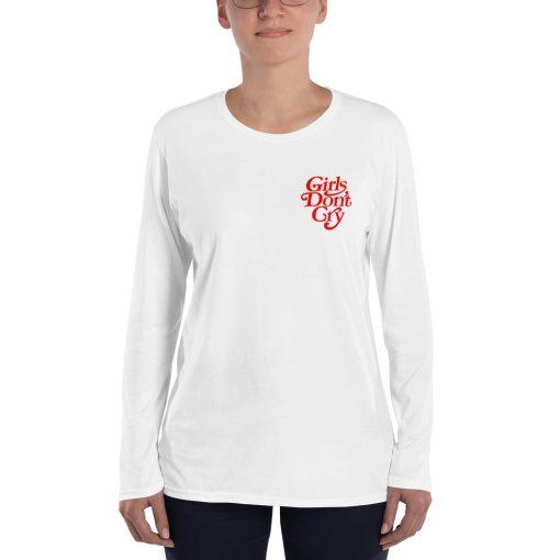 Girls Don't Cry Women Long Sleeve T Shirt