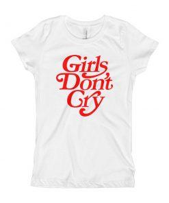 Custom Girls Don't Cry Youth T-Shirt
