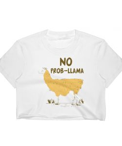 Funny No Prob LLama Cute Women Crop Tee