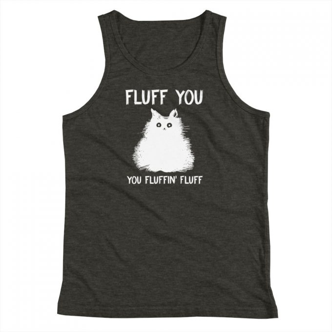 Fluff You Fluffin Fluff Youth Tank Top