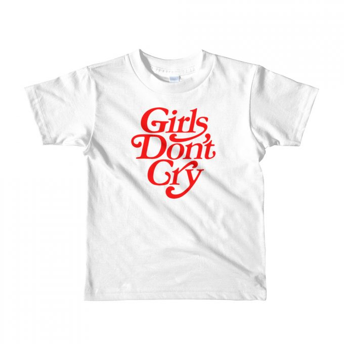 Girls Don't Cry Custom Kid T Shirt