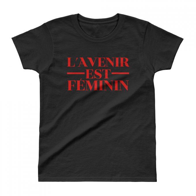 L'AVENIR Est Feminin Cute Women T Shirt