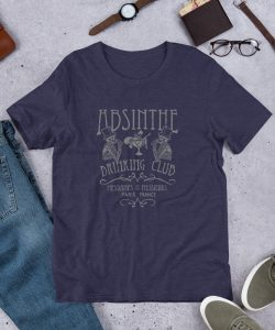 Absinthe Paris Drinking Club Unisex T Shirt