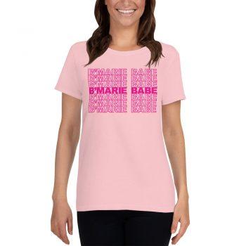 B'Marie Babe Feminist Women T Shirt