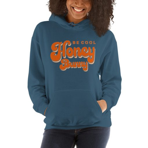 Be Cool Honey Bunny Unisex Hoodie Sweatshirt