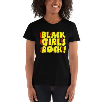 Black Girls Rock Women T-shirt
