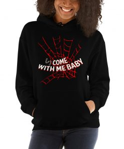 Hey Come With Me Spider Man Hoodie