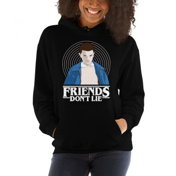 Eleven Friends Don't Lie Stranger Things Hoodie