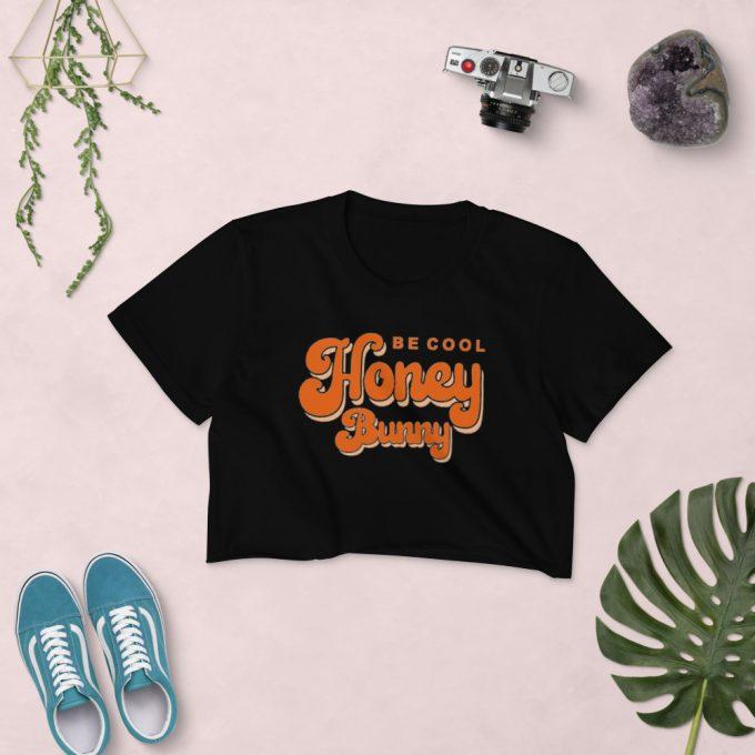 Be Cool Honey Bunny Pulp Fiction Women's Crop Top