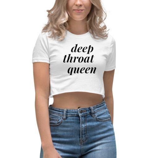 Deep Throat Queen Feminist Women's Crop Top