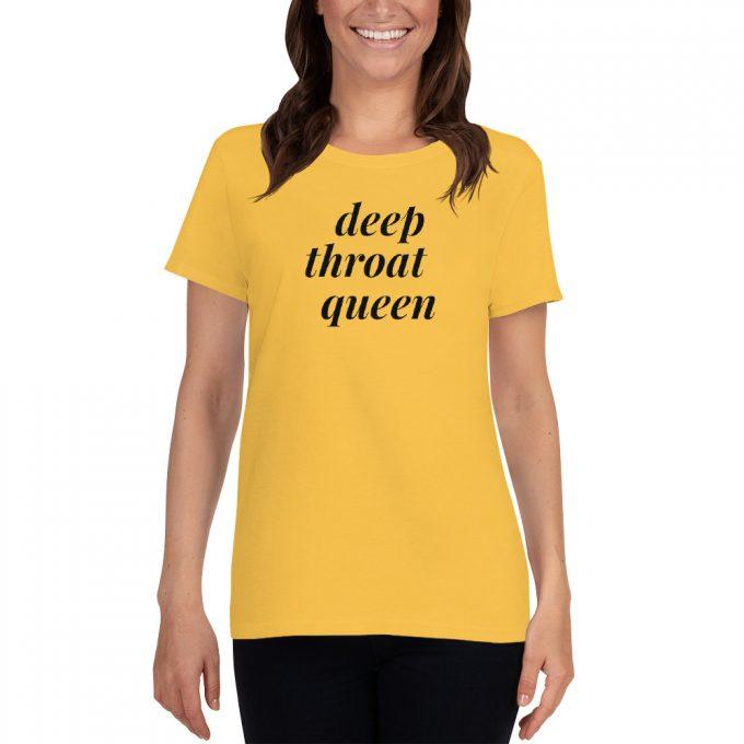 Deep Throat Queen Feminst Women T shirt