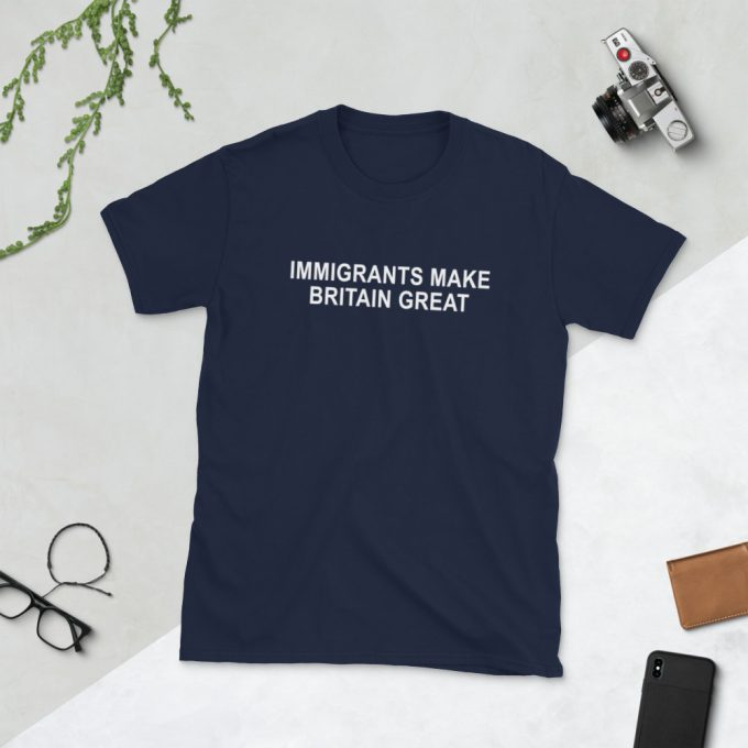 Immigrants Make Britain Great Unisex T-Shirt