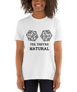 Dungeons and Dragons Inspired They're Natural T-Shirt