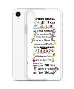 Disney Quote In This House We Let It Go Custom iPhone X Case