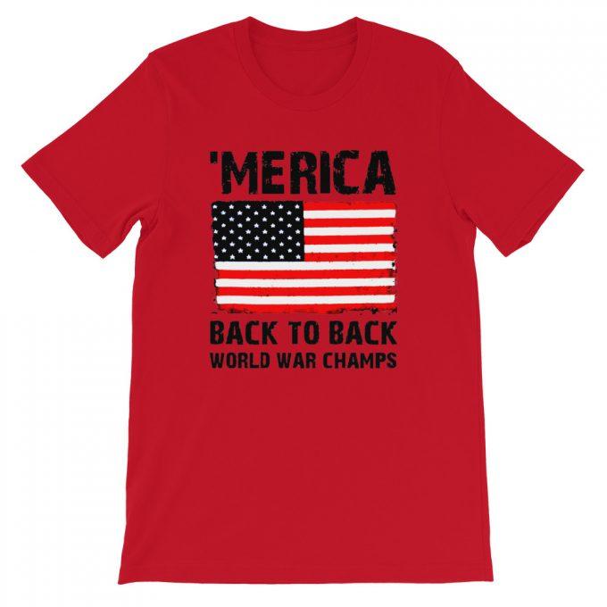 Merica Back To Back World War Champ T Shirt