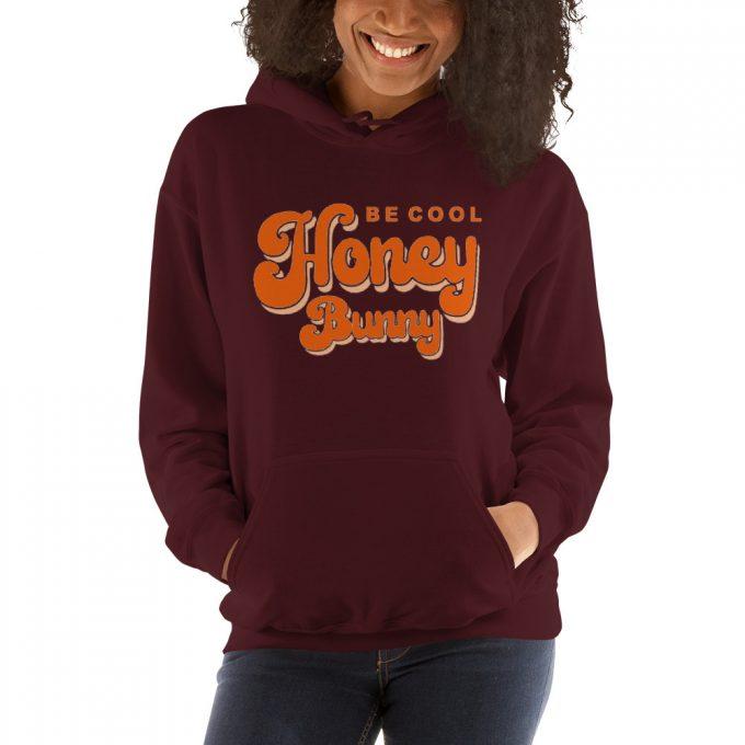 Be Cool Honey Bunny Unisex Hoodie Sweatshirt