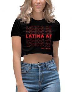 Latina AF Have A Nice Day Women Crop Top Shirt