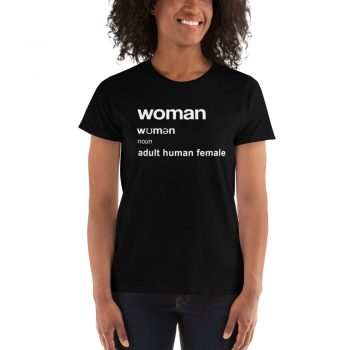 Woman Adult Human Female Definition Ladies T-shirt