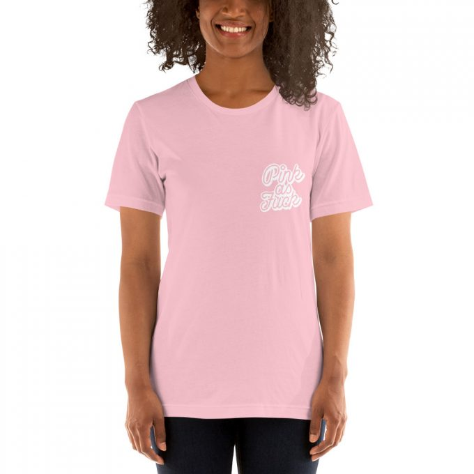 Pink As Fuck Saying T Shirt
