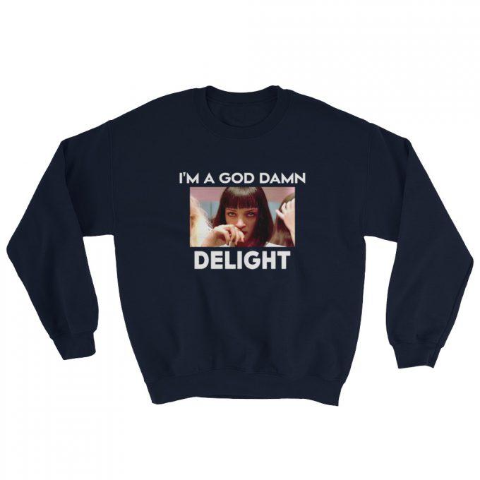Mia Wallace Pulp Fiction Goddamned Delight Sweatshirt