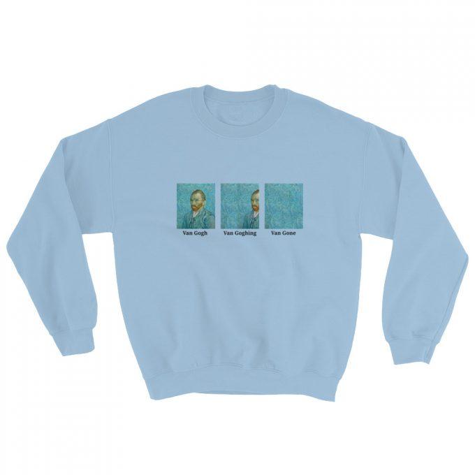 Funny Van Gogh Gone Art Unisex Sweatshirt