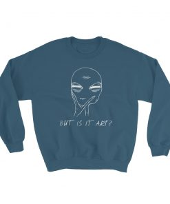 Aesthetic Alien Grunge Life Art Quote Sweatshirt
