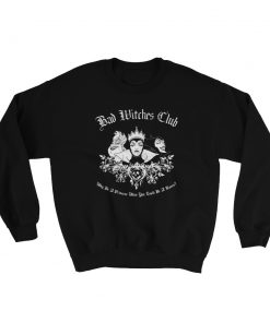Maleficent Queen Bad Witch CLub Unisex Sweatshirt