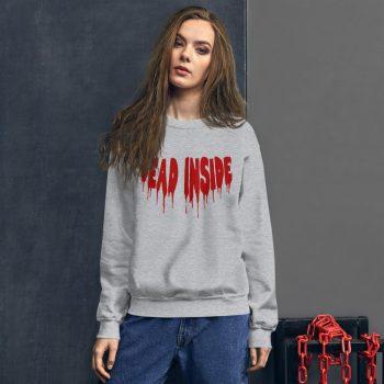 Cheap Dead Inside Sweatshirt