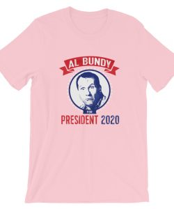 Al Bundy For President Election T-Shirt