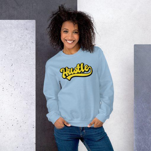 Hustle Black Girl Melanin Poppin Unisex Sweatshirt
