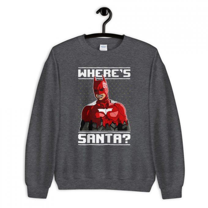 Where's Santa Ugly Unisex Sweatshirt