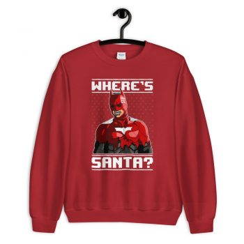 Where's Santa Ugly Unisex Sweatshirt