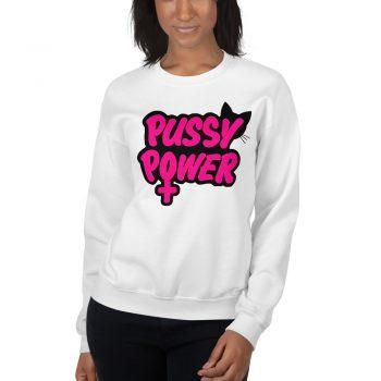 Funny Pussy Power Unisex Sweatshirt