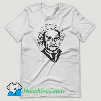 Albert Einstein Scientist Inventor T Shirt Design