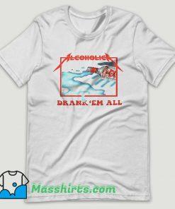 Alcoholica Metallica Drankem all T Shirt Design