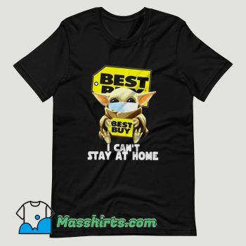 Baby Yoda Face Mask Hug Best Buy I Can't Stay At Home T Shirt Design