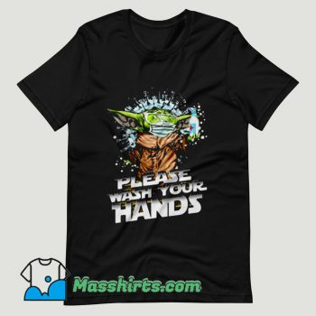 Baby Yoda Please Wash Your Hands T Shirt Design