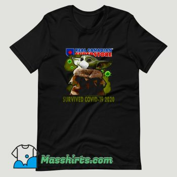 Baby Yoda Real Canadian Superstore Survived Covid 19 T Shirt Design