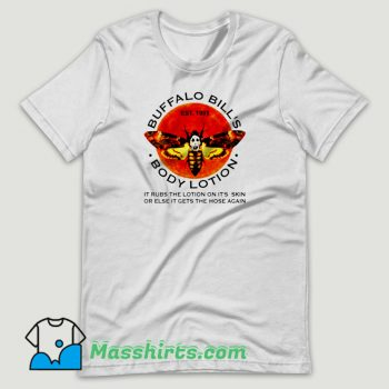 Buffalo Bill's Body Lotion T Shirt Design