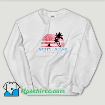 Cheap Amity Island Welcomes You Jaws Unisex Sweatshirt