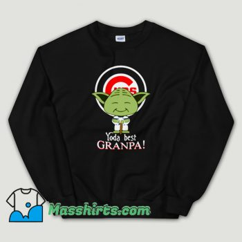 Cheap Baby Yoda Chicago Cubs Best Grandpa Unisex Sweatshirt