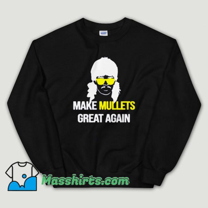 Cheap Make Mullets Great Again Unisex Sweatshirt