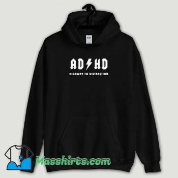 Cool ADHD Highway Distraction Hoodie Streetwear