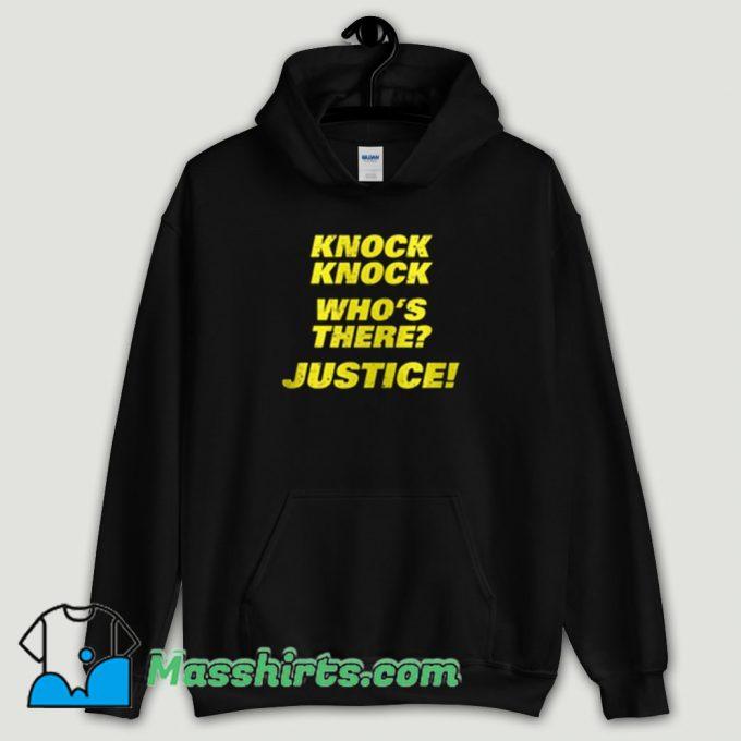 Cool Knock Knock Whos There Justice Brooklyn 99 Hoodie Streetwear