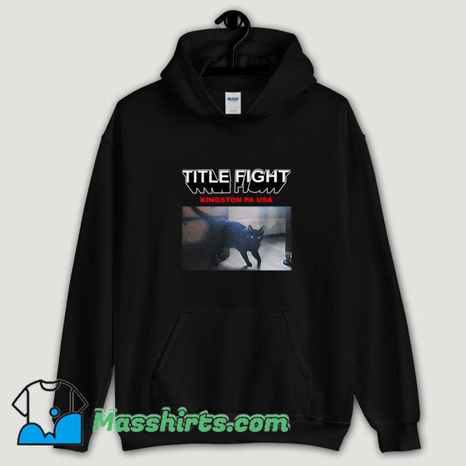 Cool Title Fight Kingston Cat Hoodie Streetwear