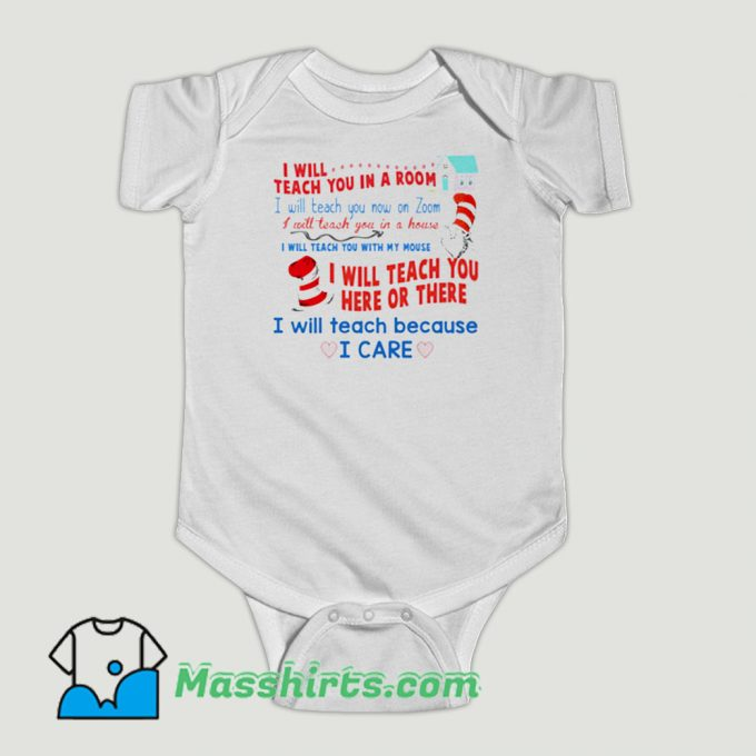 Funny Dr Seuss I Will Teach You In A Room Baby Onesie