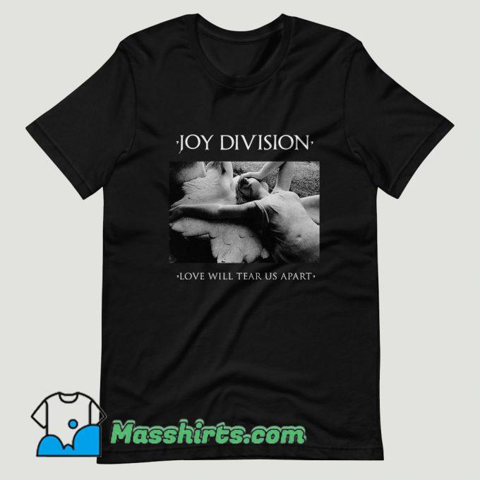 Love Will Tear Us Apart Joy Division T Shirt Design