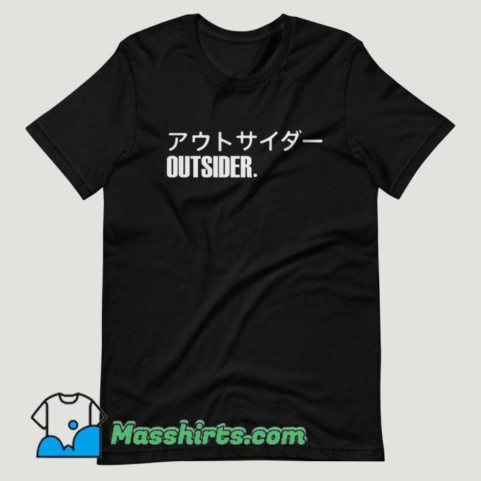 Outsider Japanese T Shirt Design