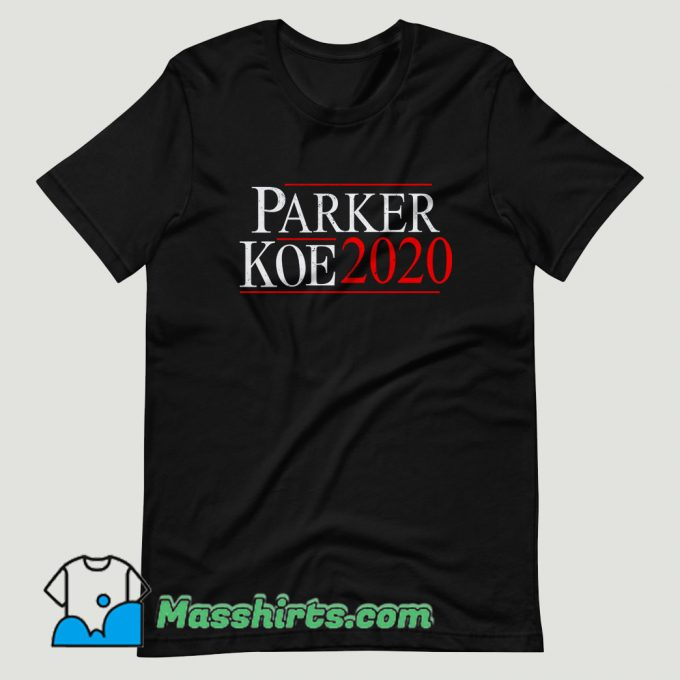 Parker Koe 2020 T Shirt Design